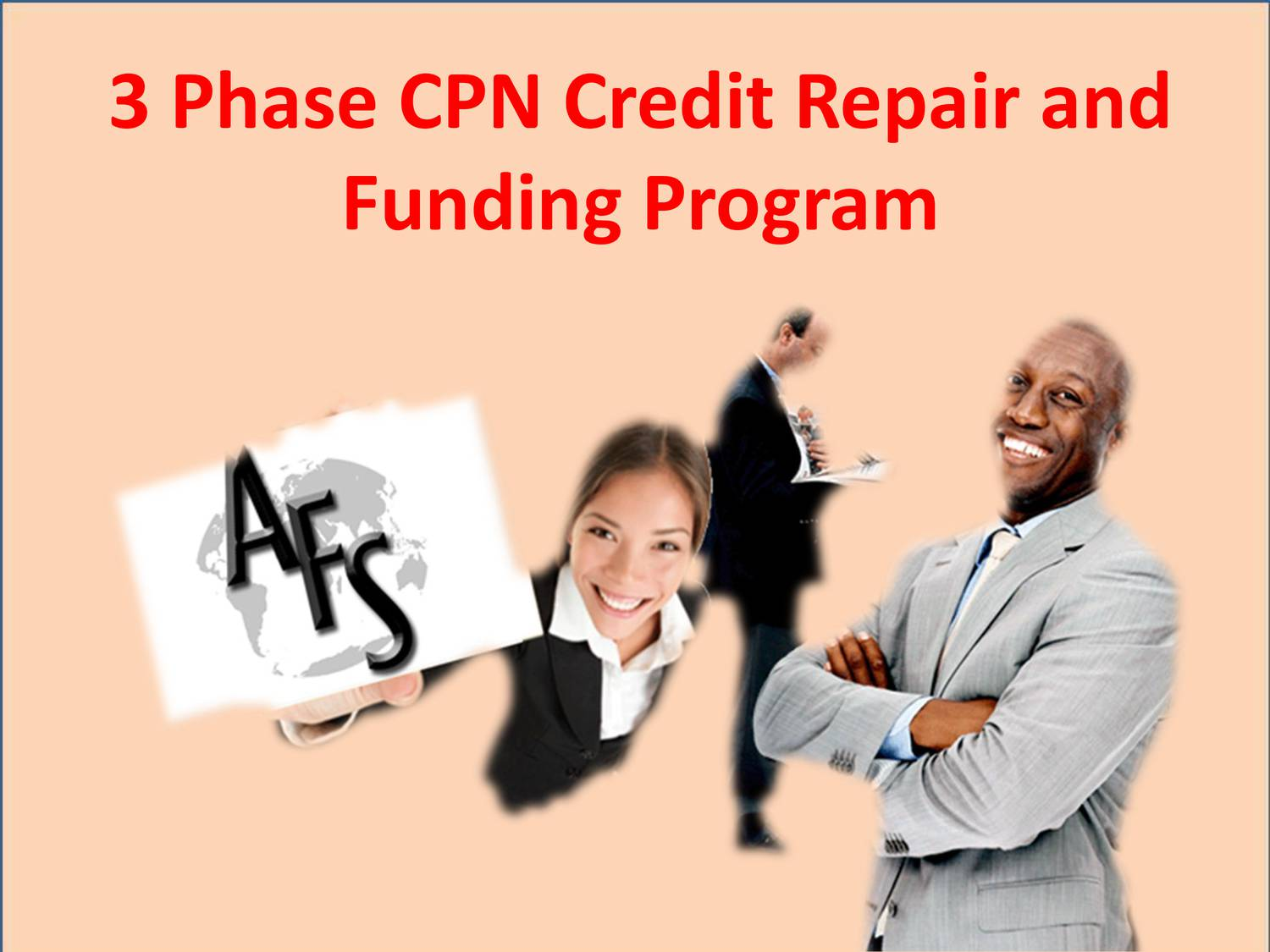 3 Phase CPN Credit Repair and Funding Program pptx | DocDroid