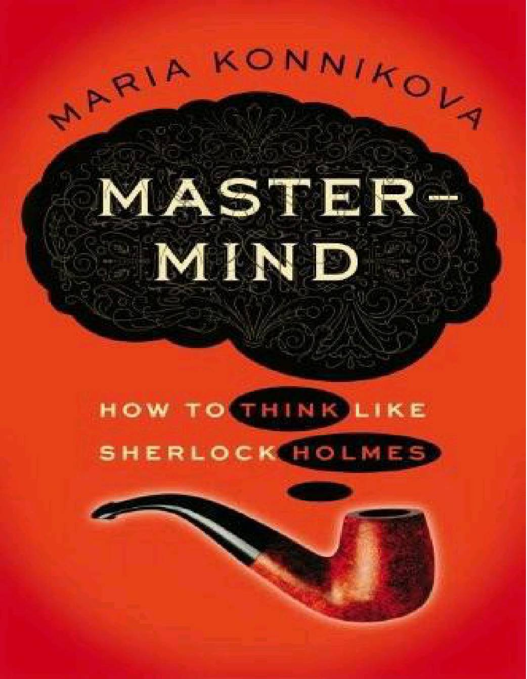 Mastermind How To Think Like Sherlock Holmes Pdf Docdroid