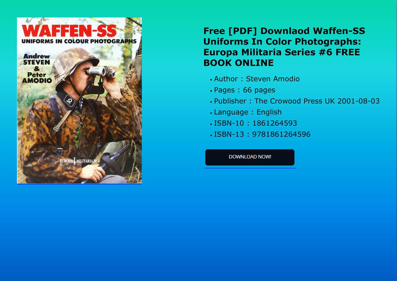 Free Pdf Downlaod Waffenss Uniforms In Color Photographs Europa