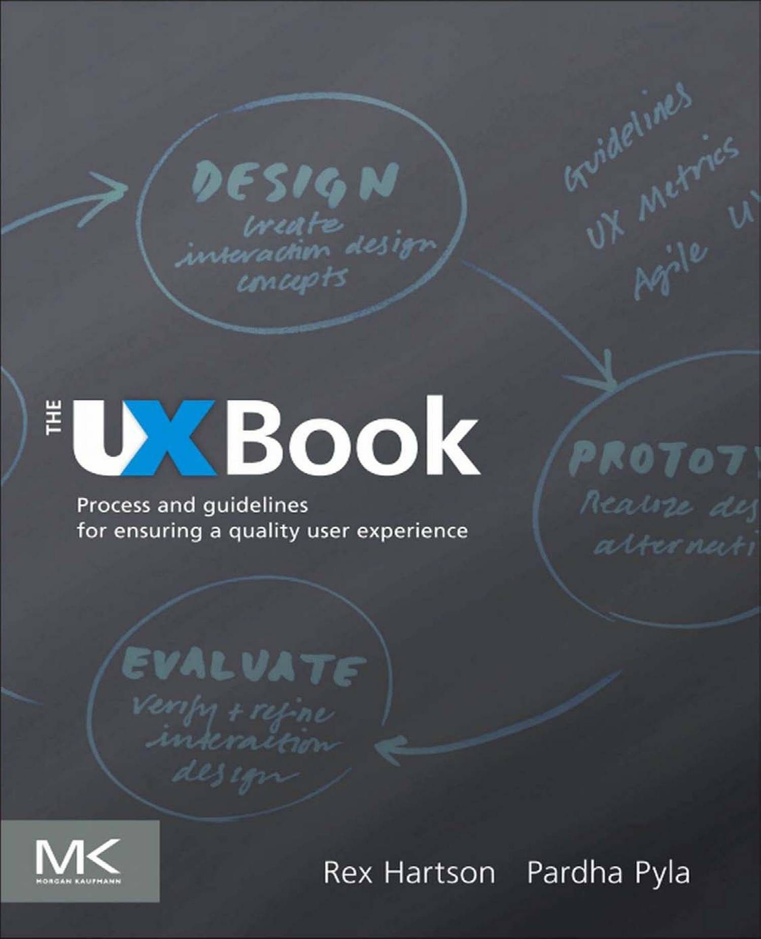 The Ux Book Process And Guidelines For Ensuring A Quality User Experience Rex Hartson Pdf Docdroid