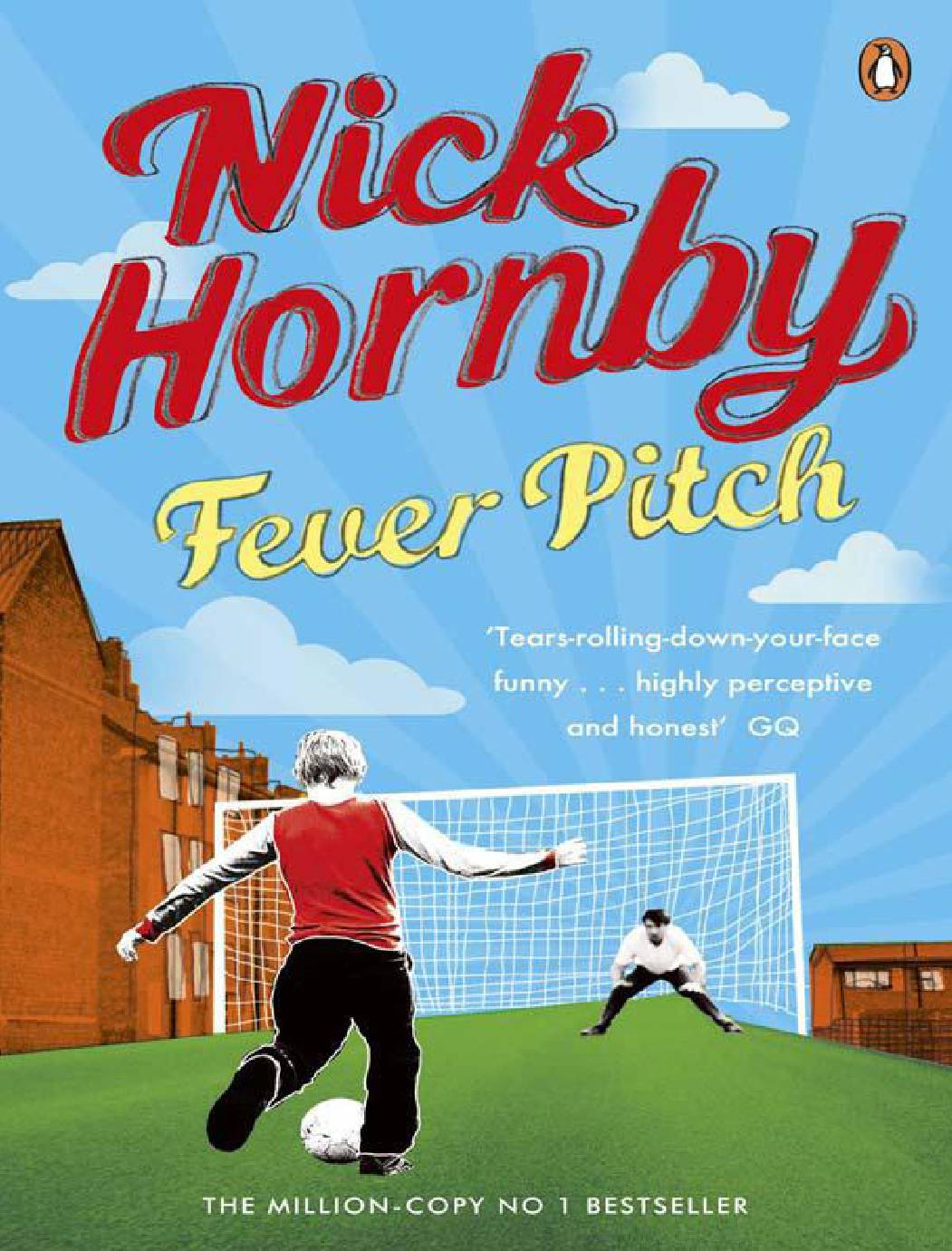 nick hornby fever pitch Football in film: fever pitch (1997) one of the most frequently cited geneses for these rather sanitised depictions is nick hornby's 1992 book fever pitch.