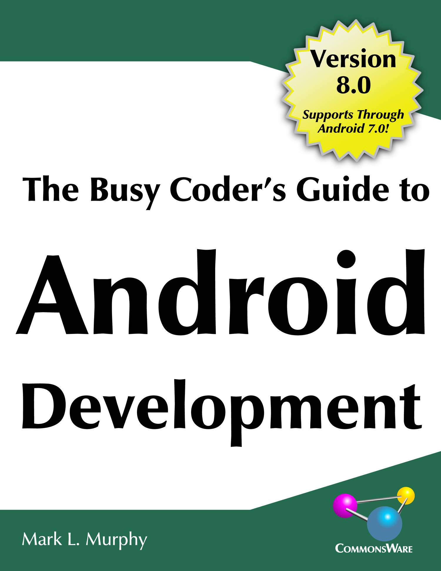 The Busy Coder S Guide To Android Application Development Murphy