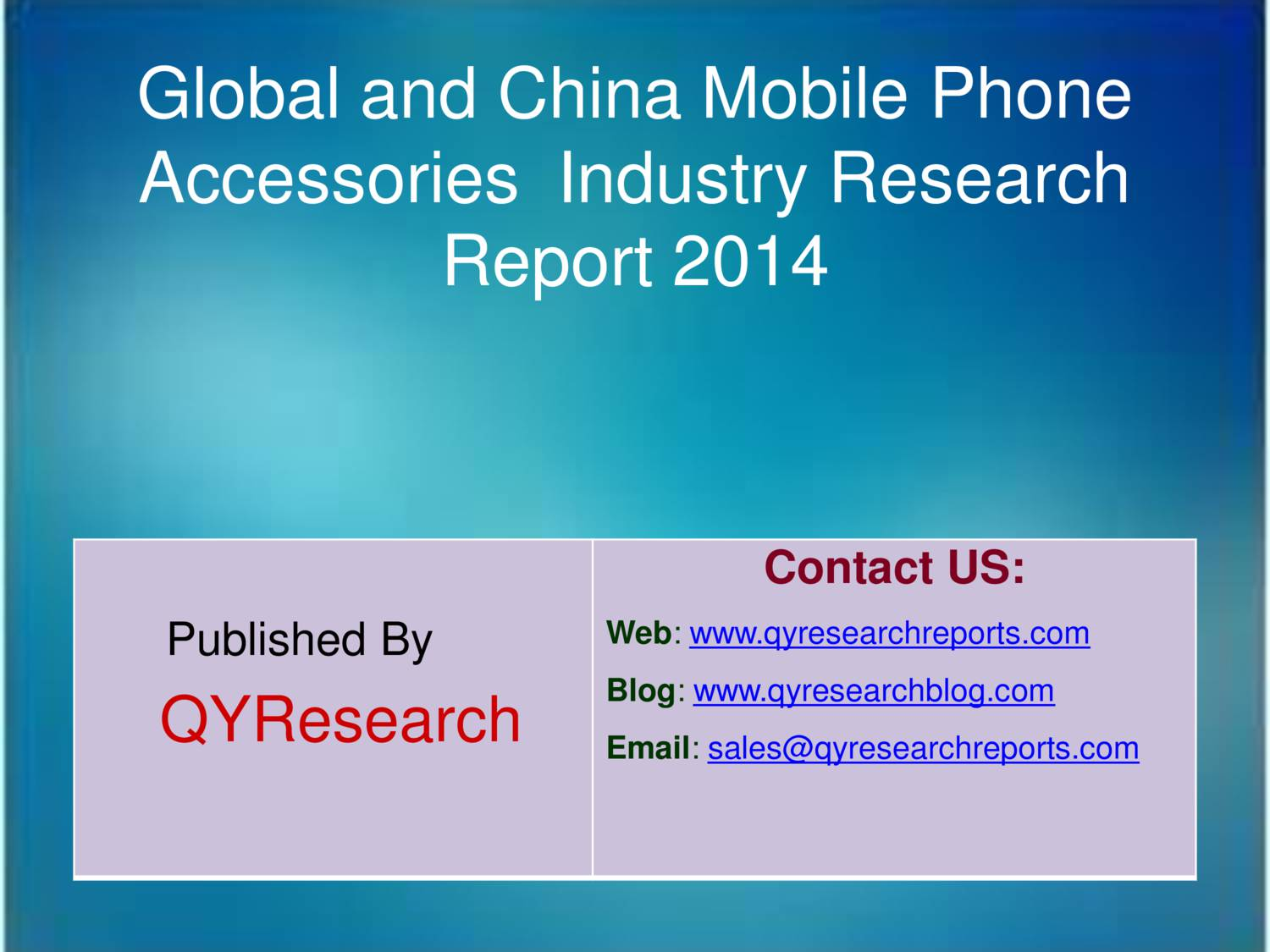 Global And China Mobile Phone Accessories Industry 2014
