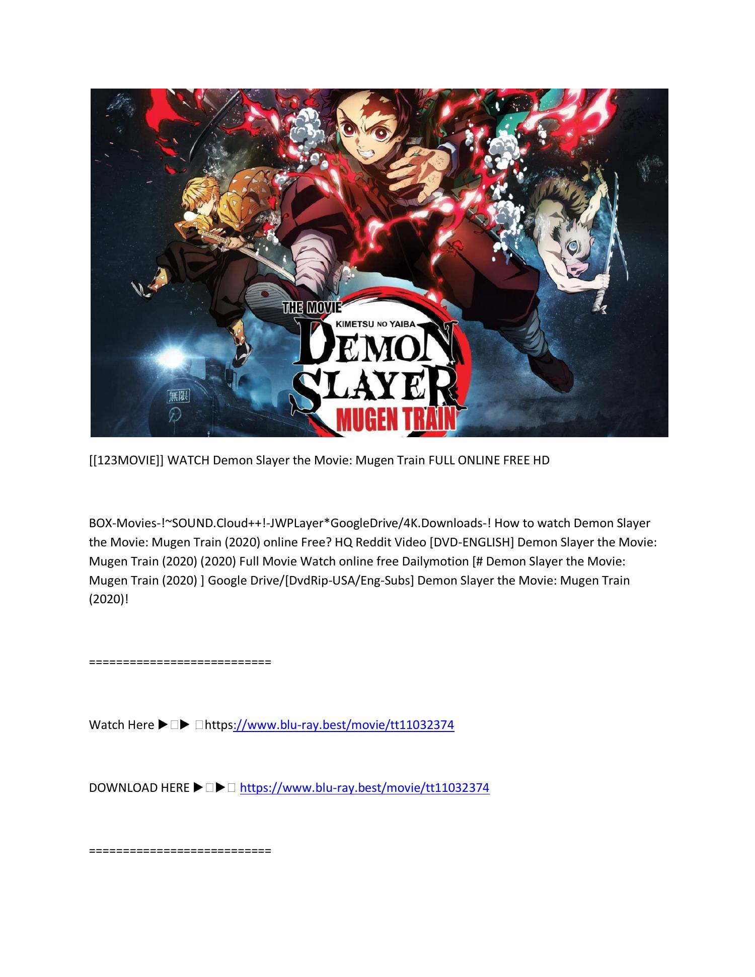 123movie Watch Demon Slayer The Movie Mugen Train Full Online Free Hd Pdf Docdroid All content must be related to kimetsu no yaiba. demon slayer the movie mugen train