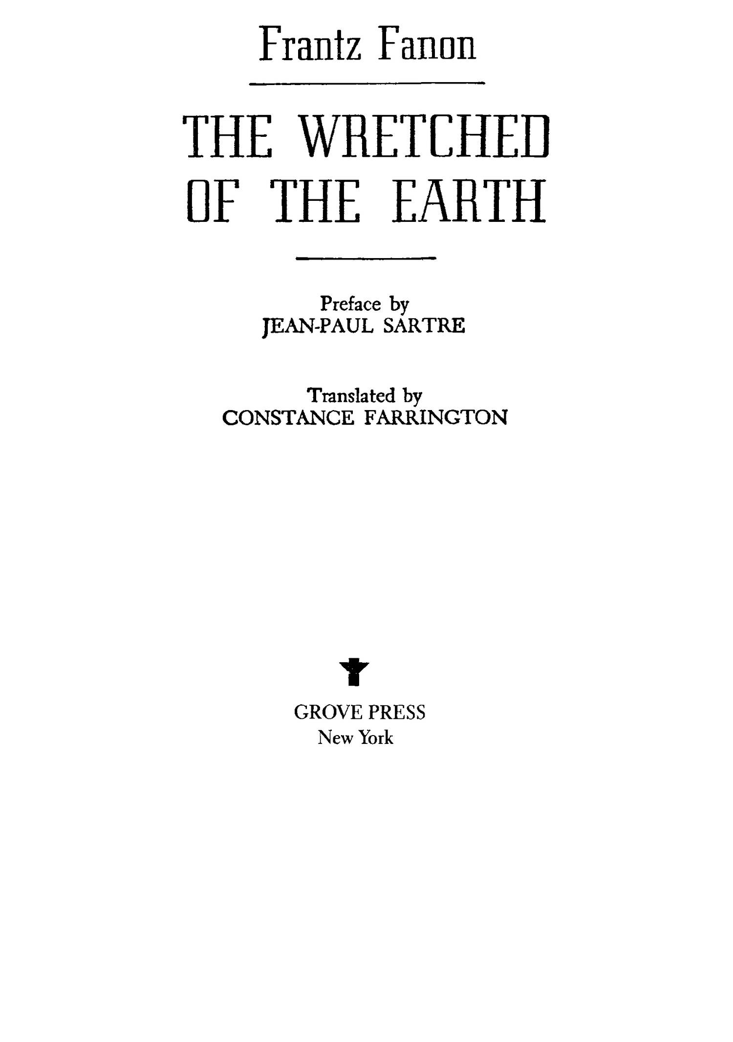 a literary analysis of the wretched of the earth