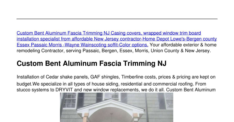 Custom Bent Aluminum Fascia Trimming Nj Pdf Docdroid