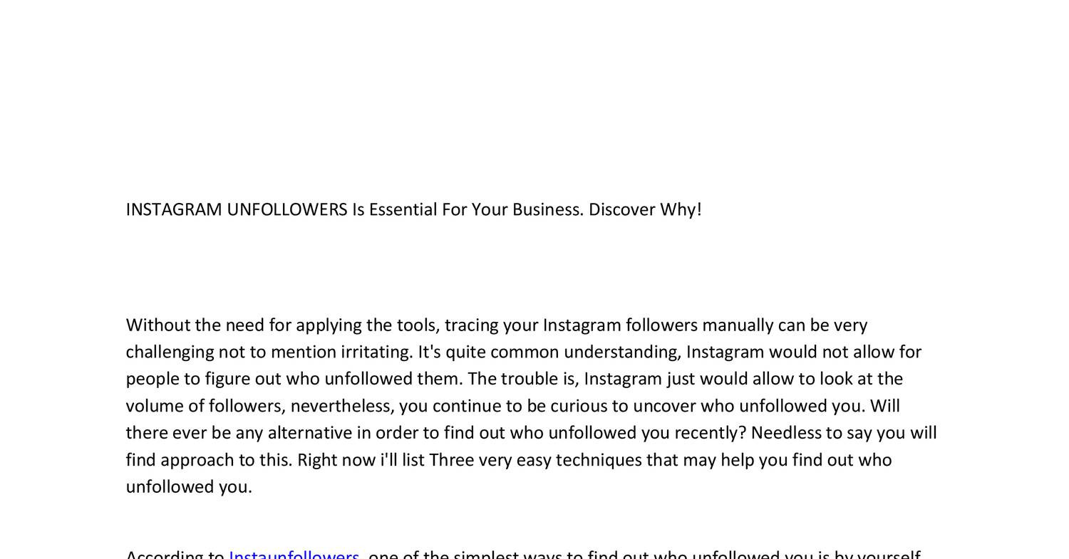 INSTAGRAM UNFOLLOWERS Is Essential For Your Business pdf | DocDroid