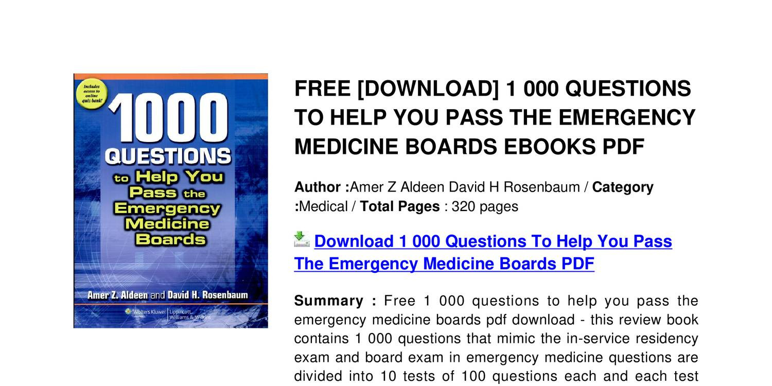 1-000-questions-to-help-you-pass-the-emergency-medicine-boards.pdf -  DocDroid