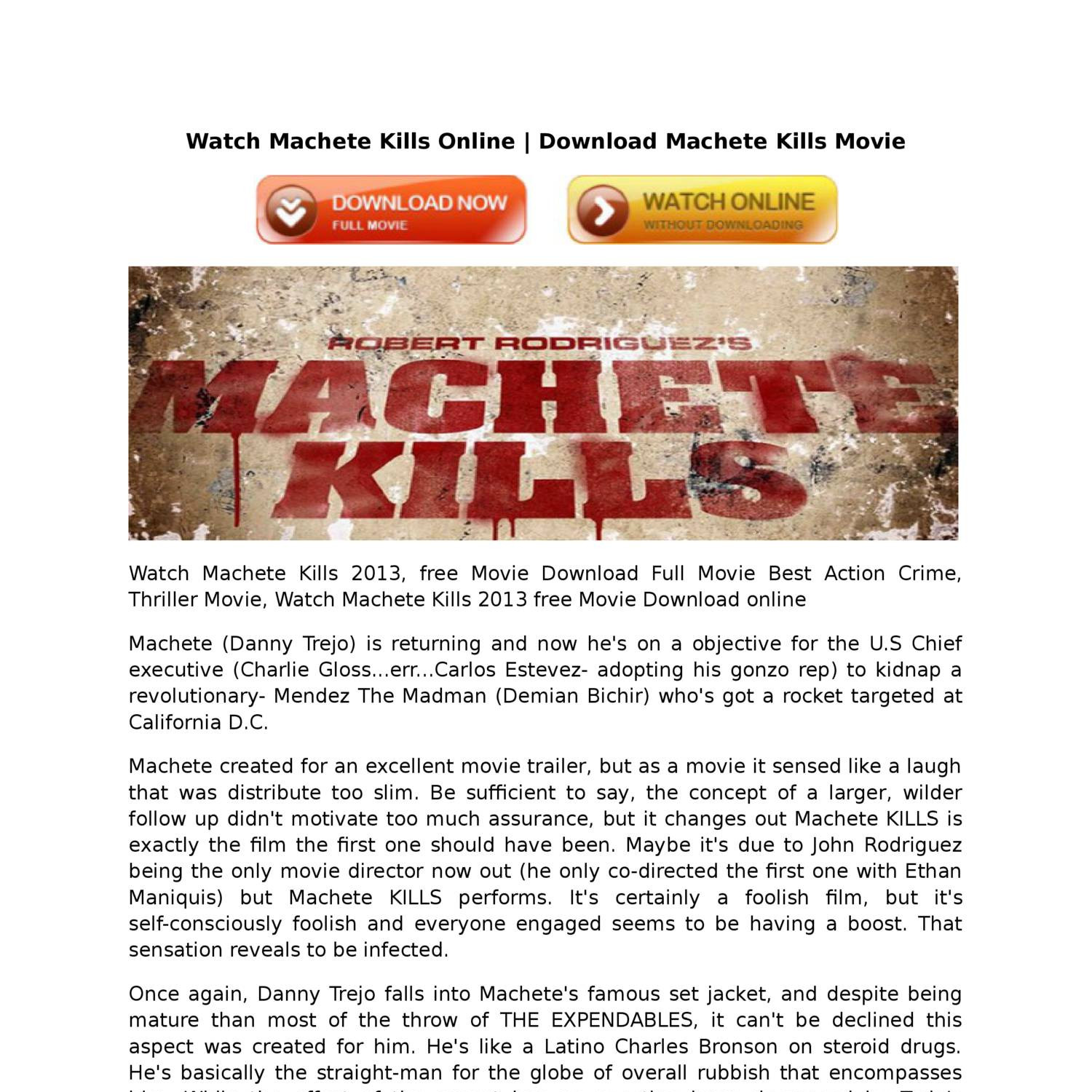 Revenge & watch machete kills online movie free full undercover.
