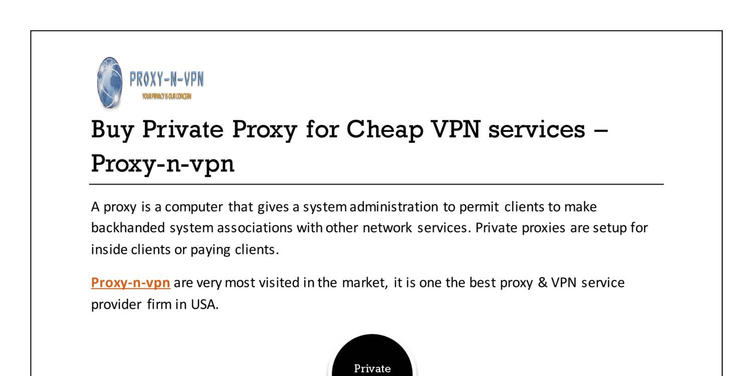 Buy Private Proxy for Cheap VPN services pdf | DocDroid