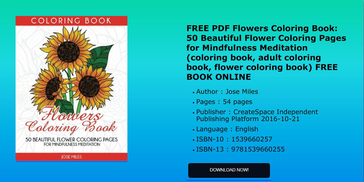 FREE PDF Flowers Coloring Book 50 Beautiful Flower Pages For Mindfulness Meditation Pdf