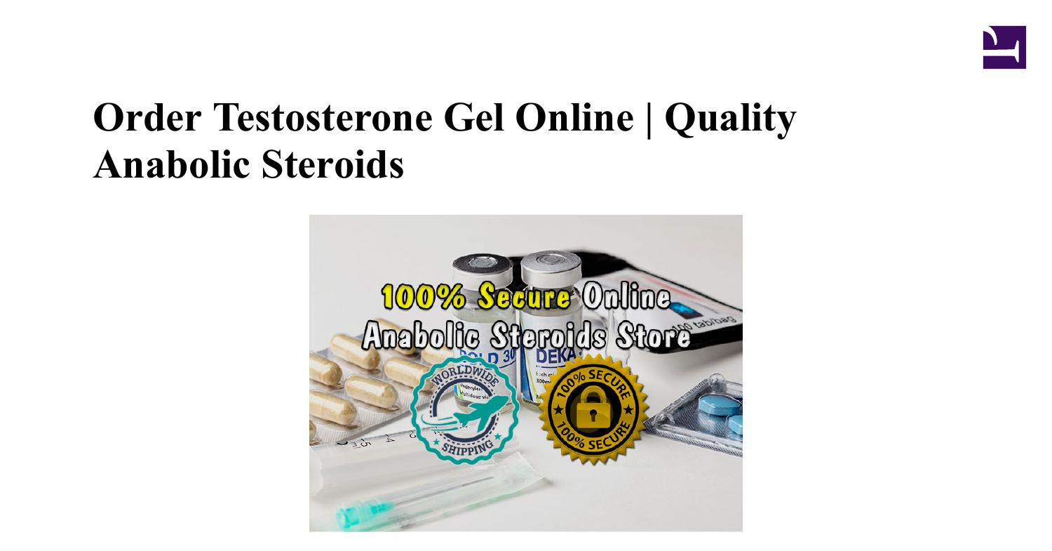 Order Testosterone Gel Online Quality Anabolic Steroids.pdf DocDroid