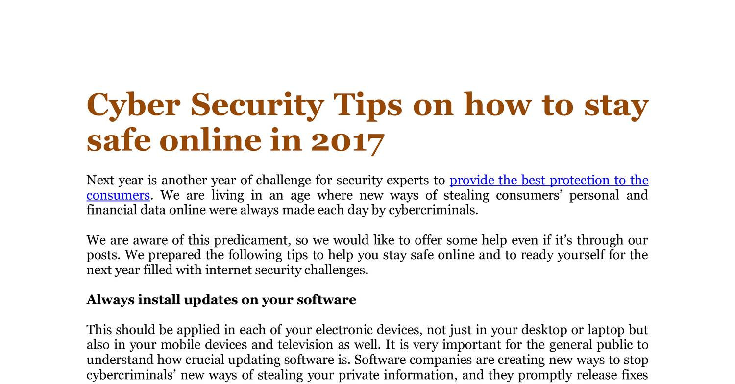 cyber security how to stay It is imperative to stay up-to-date with the latest security news, threats, and vulnerabilities failing to stay up-to-date puts you at risk everyday you need to stay alert to the changing.