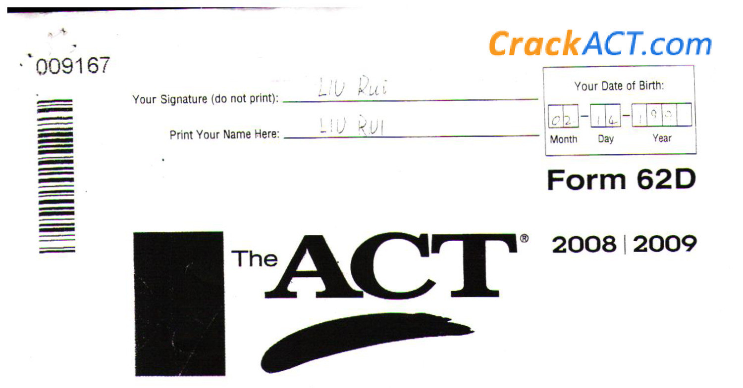 2008 9 Act Form 62d Also 2010 December Asia Version Pdf Docdroid I know there aren't any official crackact answers but would anyone be willing to share and review answers together? 2008 9 act form 62d also 2010 december