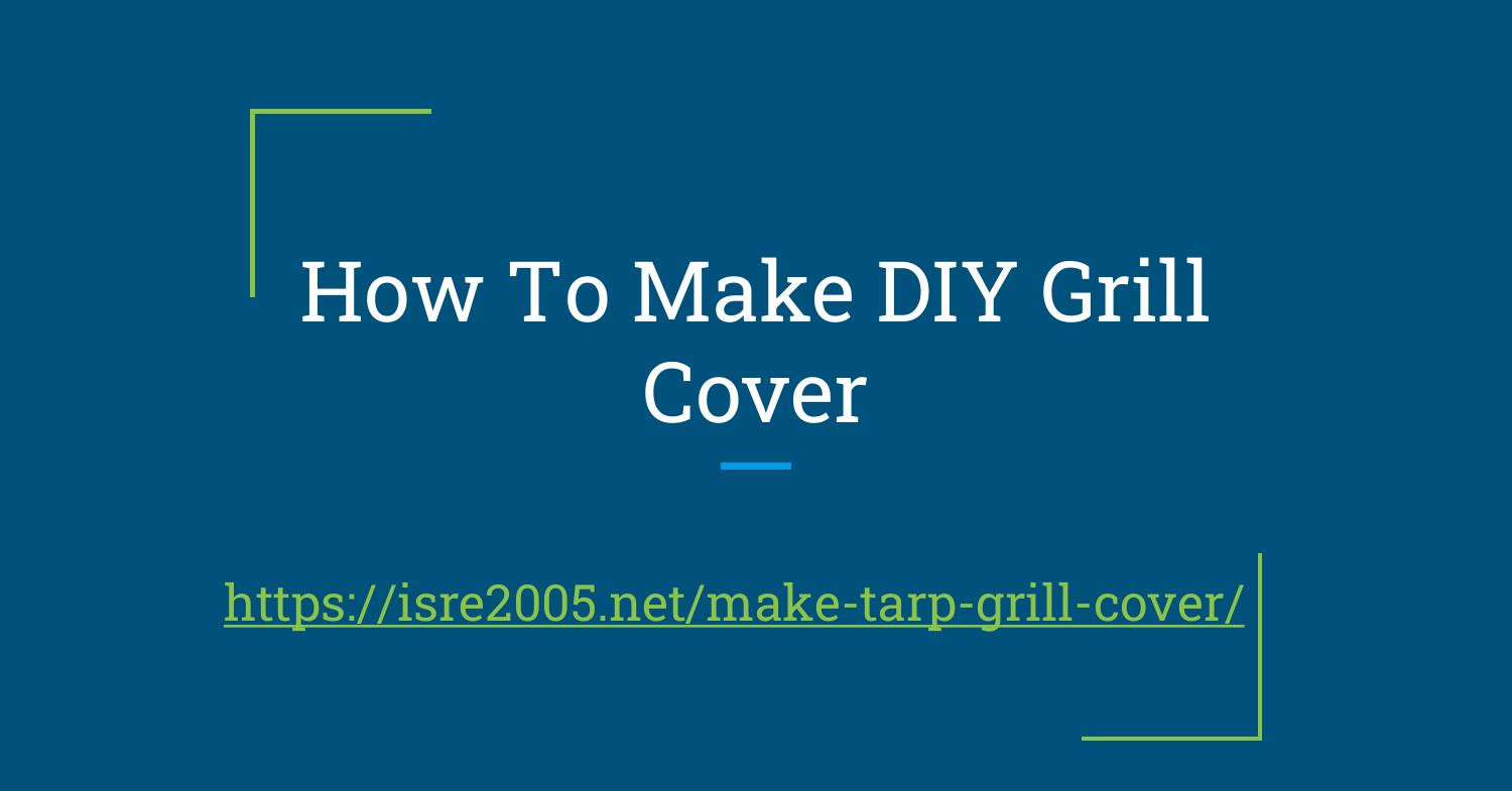 How To Make DIY BBQ Cover Slides.pptx