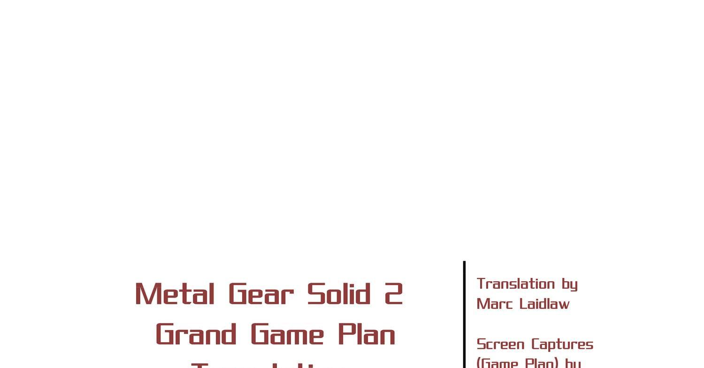 Metal Gear Solid 2 Grand Game Plan pdf   DocDroid