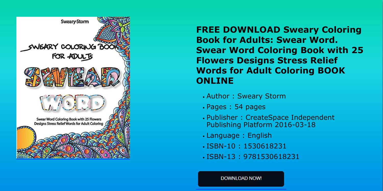 FREE DOWNLOAD Sweary Coloring Book For Adults Swear Word With 25 Flowers Pdf