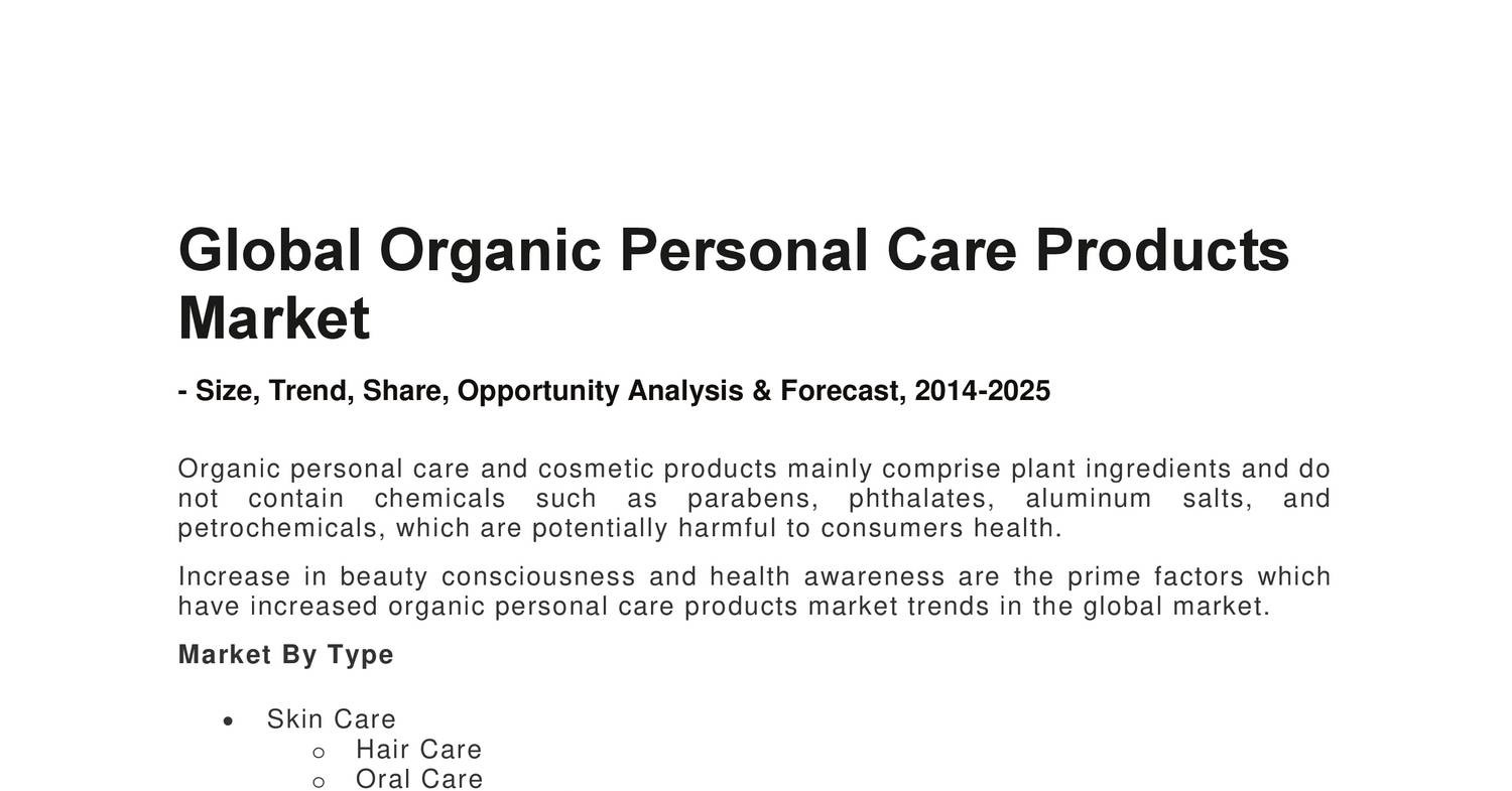 Global Organic Personal Care Products Market ( organic beauty