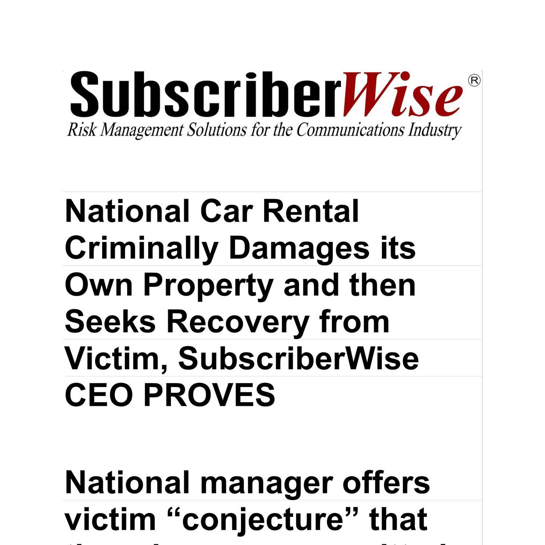 National Car Rental: National Car Rental Criminally Damages Its Own Property