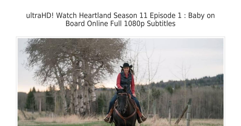 Heartland Season 11 Episode 1 Baby On Board Pdf Docdroid