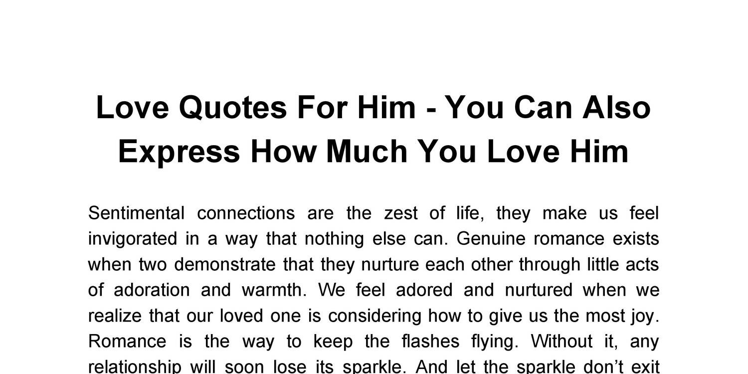 I Love Him Quotes Love Quotes For Him You Can Also Express How Much You Love