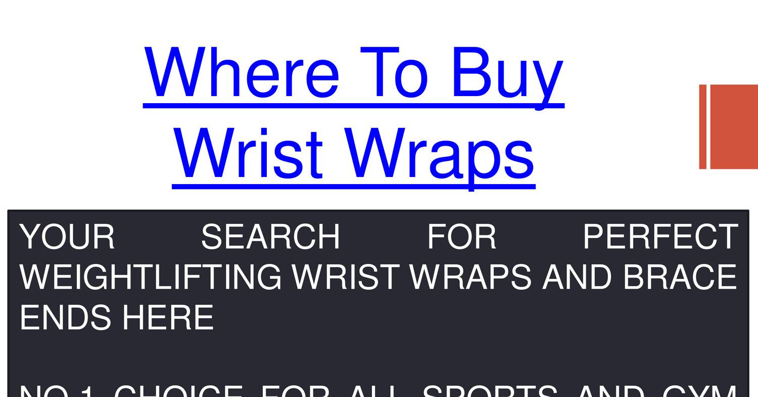 Where To Buy Wrist Wrapspdf  Docdroid. Incorporate In Hong Kong Sideload Kindle Fire. Medical Assistant Tuition Cost. Accounting Professional Organizations. Sleep Number P6 Bed Reviews Lump Sum Buyout. Exchange Archive Mailbox Family Dental Clinic. Budget Accommodations Paris Warcraft 4 News. Federal Government Benefits All About Floors. Camp Lejeune Naval Hospital Direct Tv Review