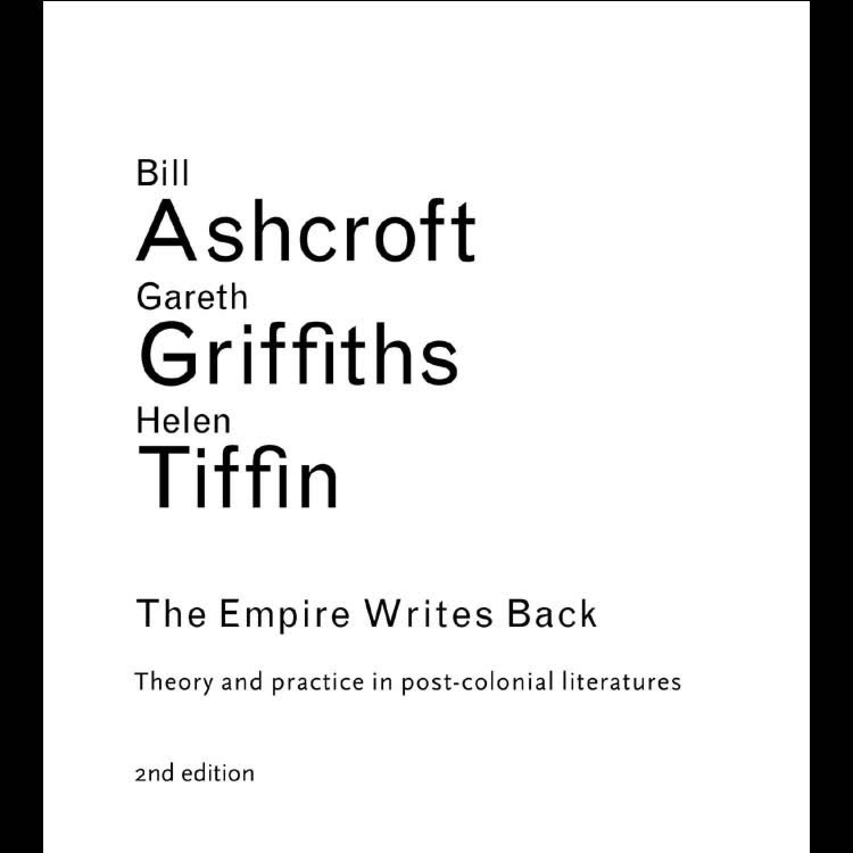 the empire writes back ashcroft bill griffiths gareth tiffin helen