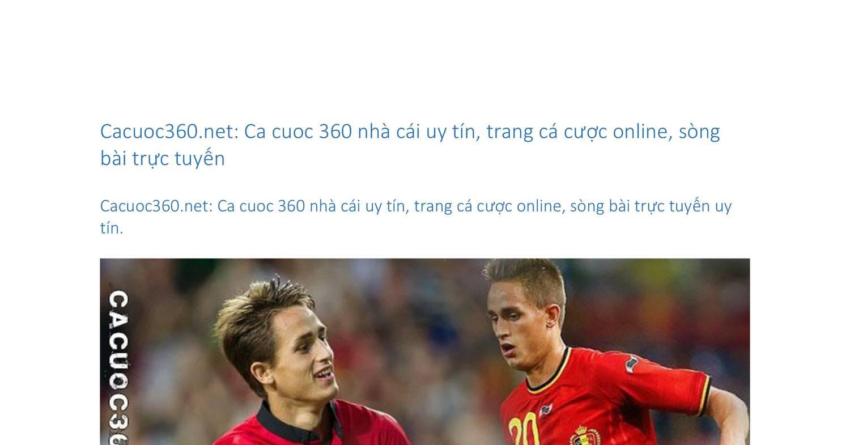 Cacuoc360.net- Ca cuoc 360 nhà cái uy tín, trang cá cược online, sòng bài  trực tuyến .docx - DocDroid