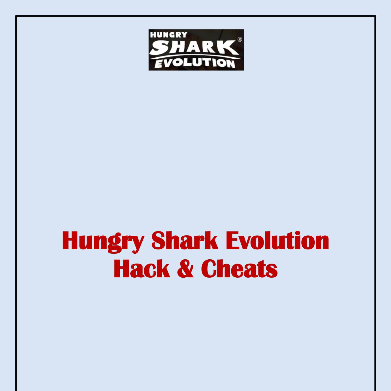 how to use cheat engine on hungry shark evolution