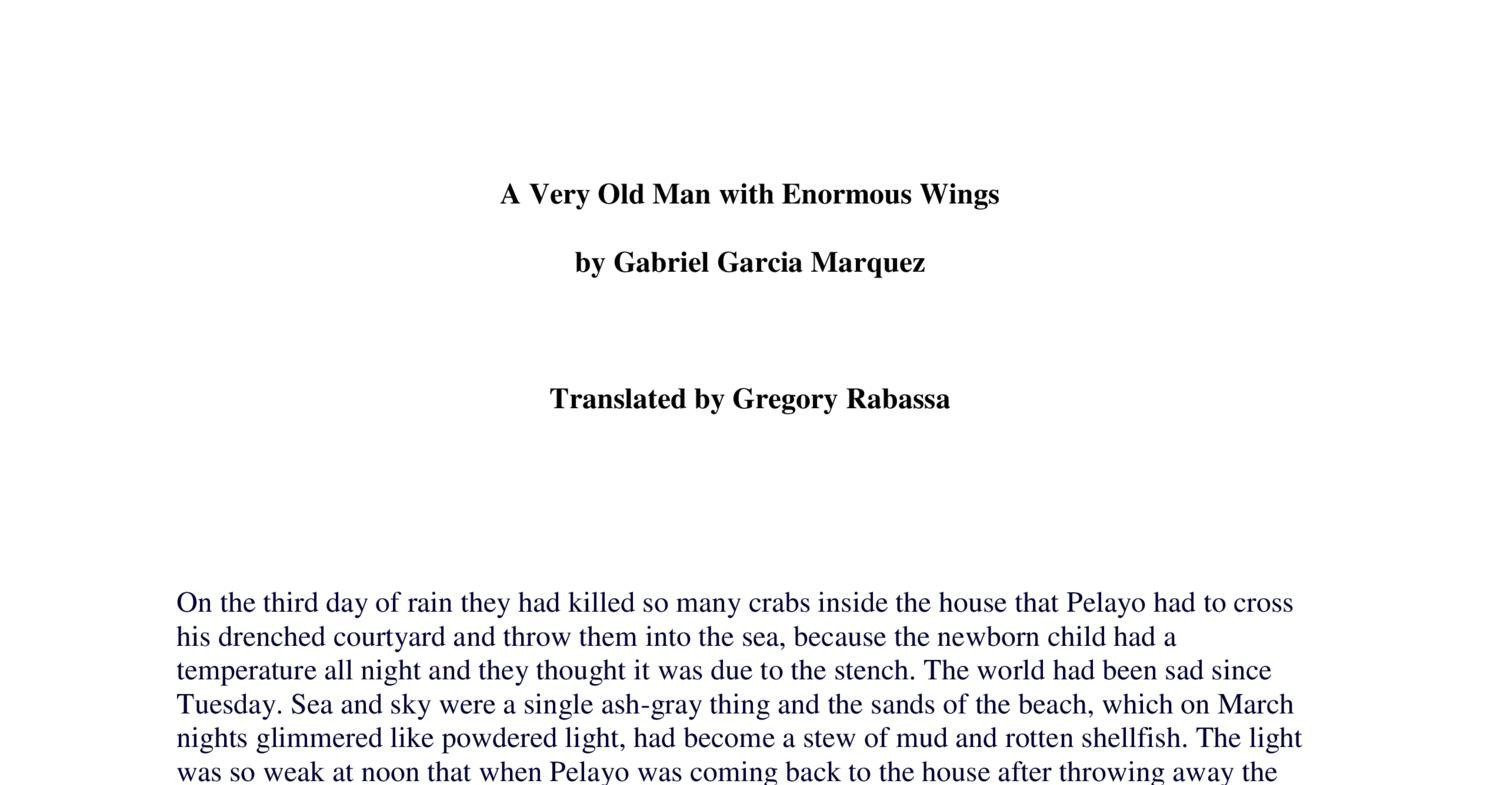 symbolism of wings in a very old man with enormous wings by gabriel garcia marquez Need help on symbols in gabriel garcía márquez's a very old man with enormous wings check out our detailed analysis from the creators of sparknotes.