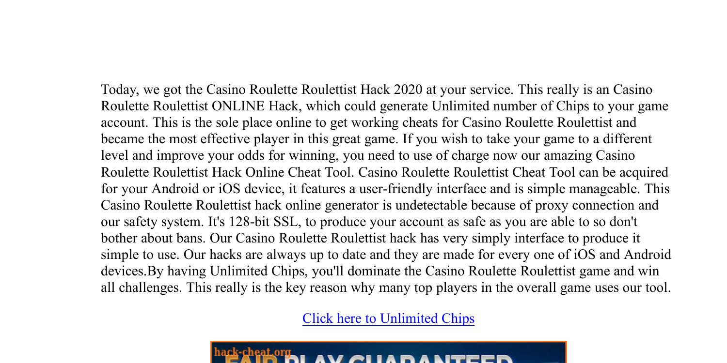News Casino Roulette Roulettist Hack Chips Generator 2020 Pdf Docdroid
