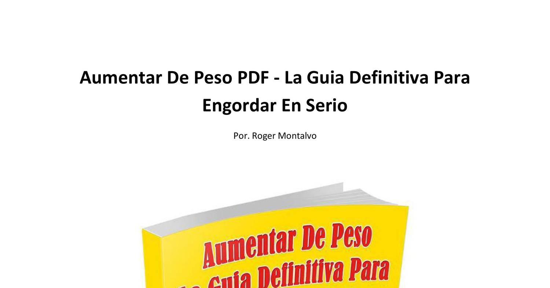 Aumentar de peso pdf la guia definitiva para engordar en for Guia mecanica de cocina pdf