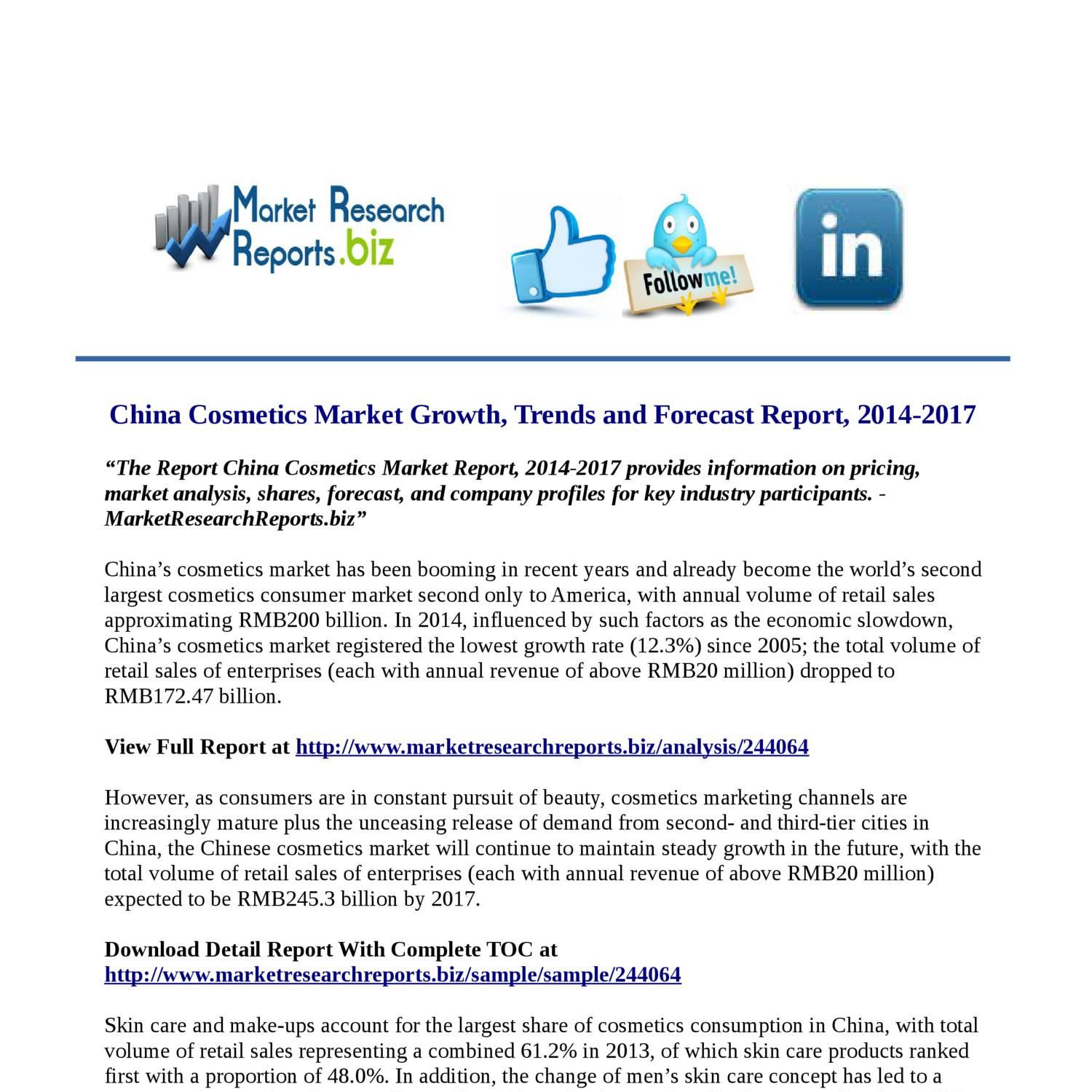 china cosmetics market growth trends and Cosmetic industry 2016: analysis, key statistics, trends, growth, demand, market research, size, share, development and forecast to 2021 qyresearchreportscom now carries a report that analyzes.