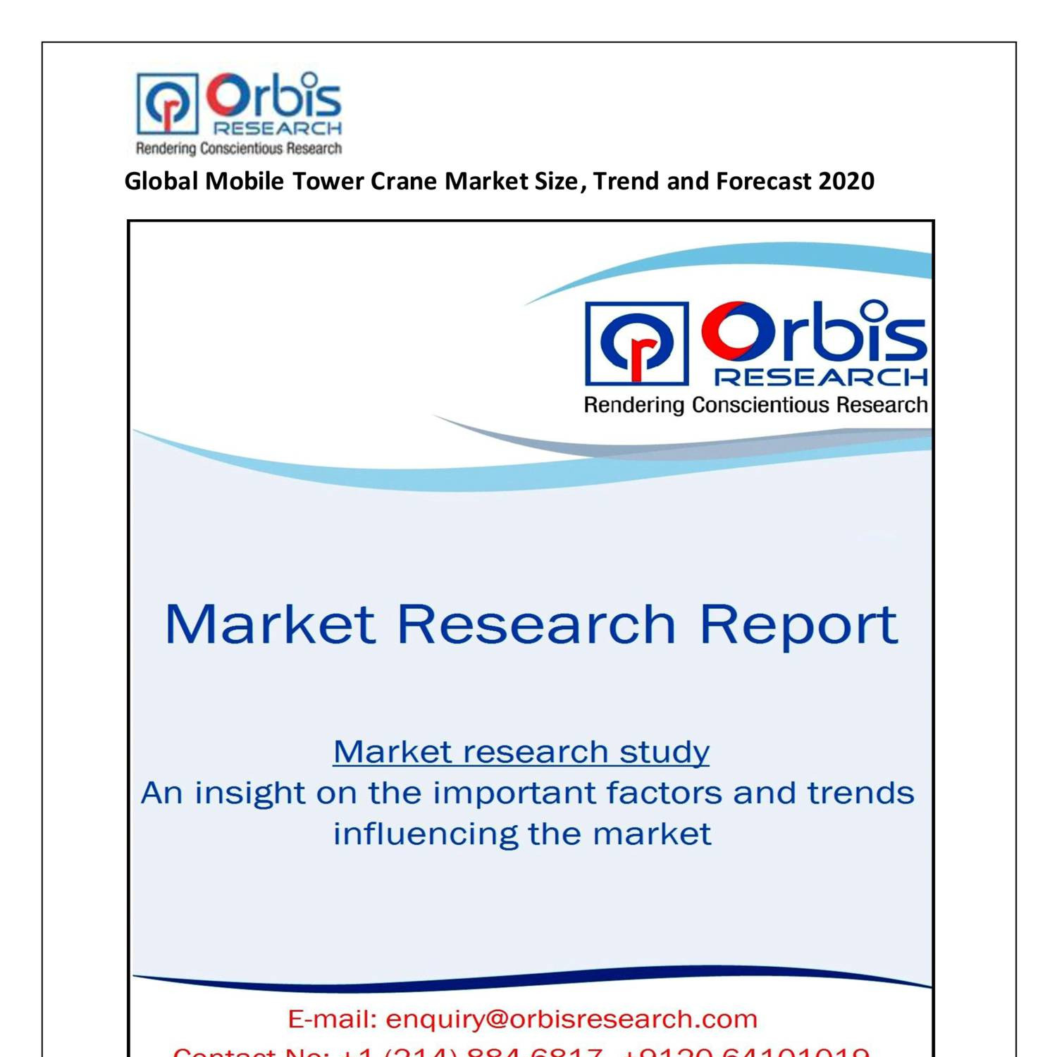 Global Mobile Tower Crane Market Size, Trend and Forecast 2020 pdf